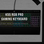 Review Corsair K55 RGB PRO